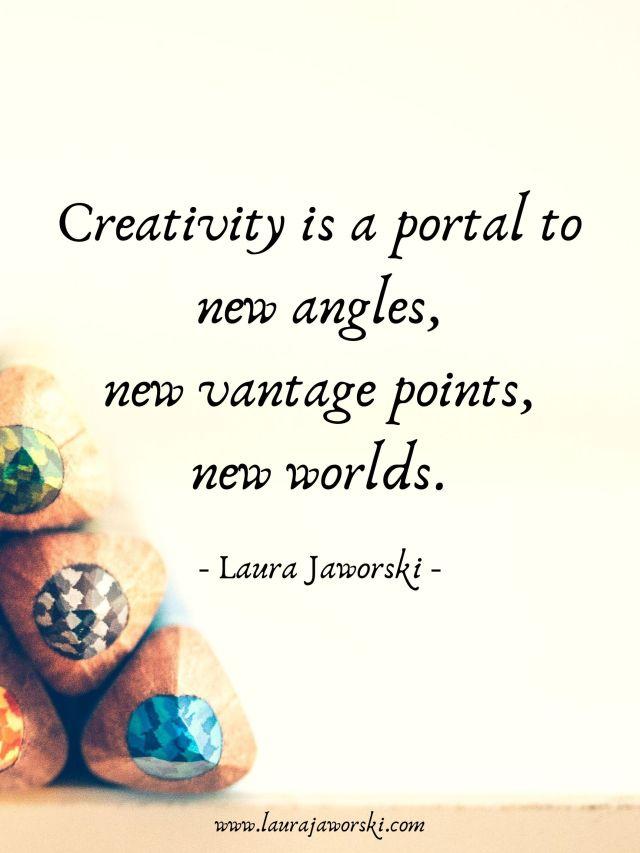 Creativity Laura Jaworski 1